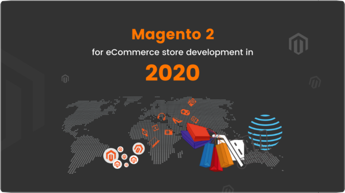 Magento 2 for eCommerce store development in 2020